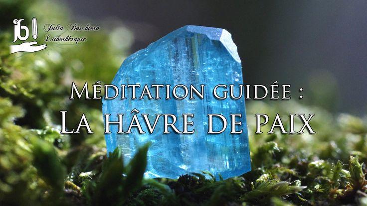 Méditation guidée : Le havre de paix
