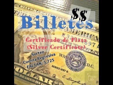 """Billetes de """"Certificado de Plata"""" (Silver Certificate) // Precios"""