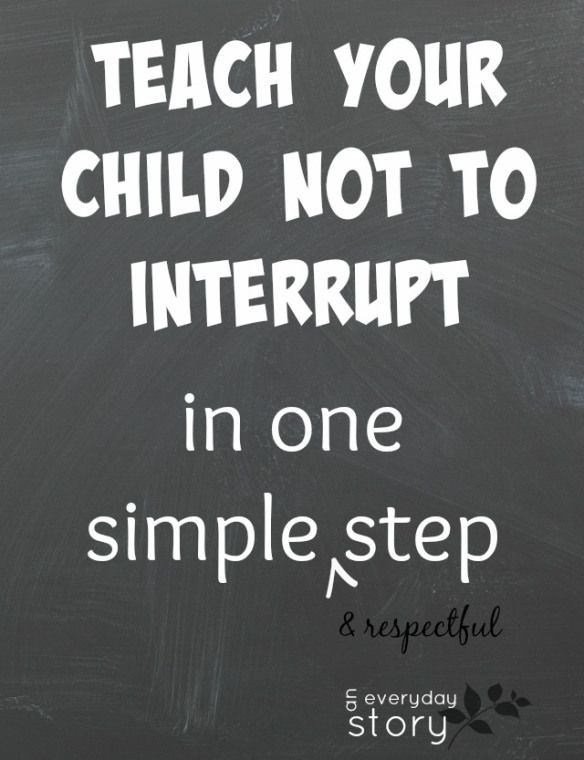 How to teach your child not to interrupt - An Everyday Story