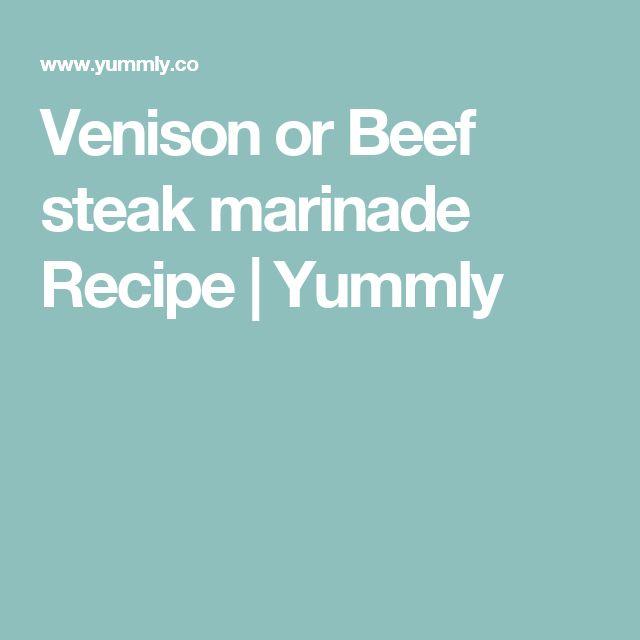 Venison or Beef steak marinade Recipe   Yummly