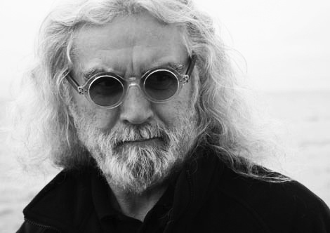 Billy Connolly, this man calms my soul. He is the earth, he moves the ground under my feet.