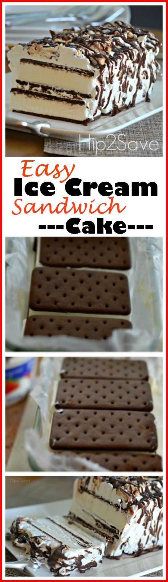 Super Easy Ice Cream Sandwich Cake Recipe