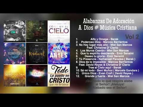 Alabanzas De Adoración A Dios # Música Cristiana Volumen 2 - YouTube