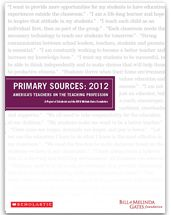 Primary Sources: 2012 America's Teachers on the Teaching Profession | Scholastic.com