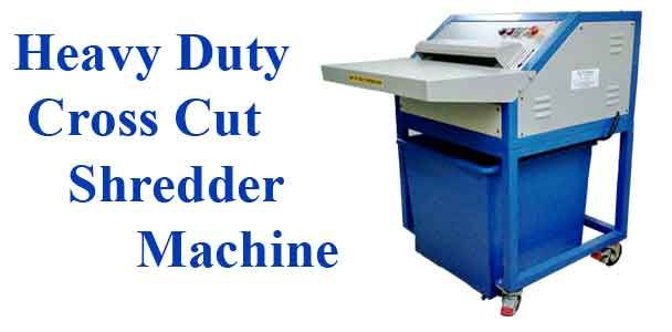 Offices have a huge volume of paper wastages to be shredded for the security purpose. Heavy Duty Cross Cut Paper Shredder is used to shred thick Paper and Cartons, Credit Card,   etc. These Cross Cut Shredder Machines are developed indigenously. Best quality raw materials are used to manufacture all Shredder Machines. These shredder machines are user-friendly, no plastic parts used in manufacturing and are easy to maintain. It recycles wastages and thus helps in environmental protection.