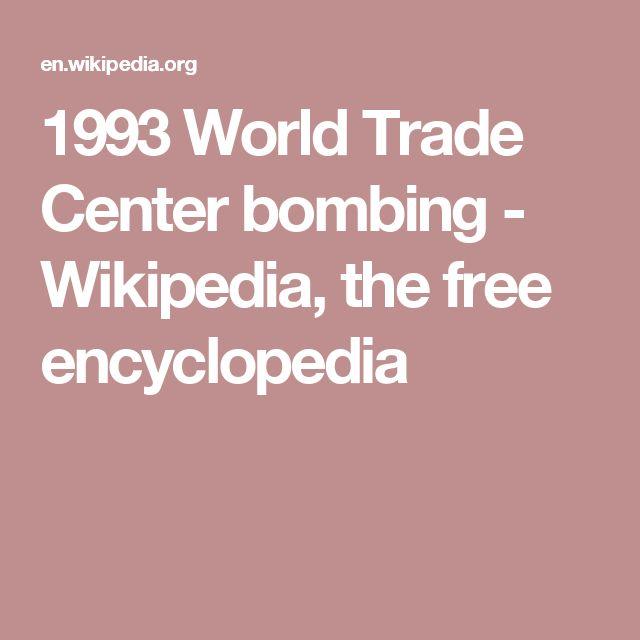 1993 World Trade Center bombing - Wikipedia, the free encyclopedia