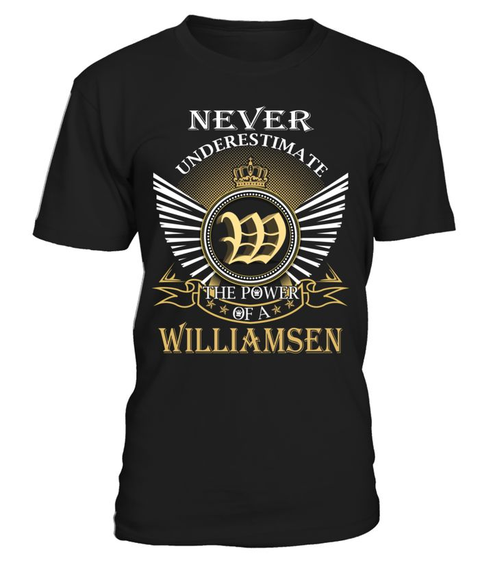 Never Underestimate the Power of a WILLIAMSEN