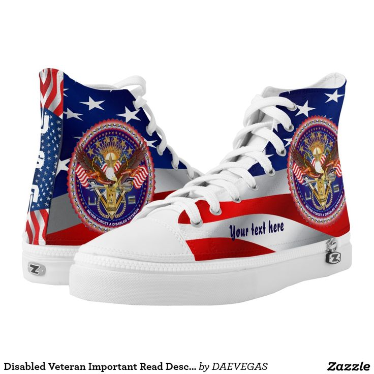 Disabled VeteranNEW custom High Top ZIPZ® shoes The small z is a zipper not meant for Zazzle