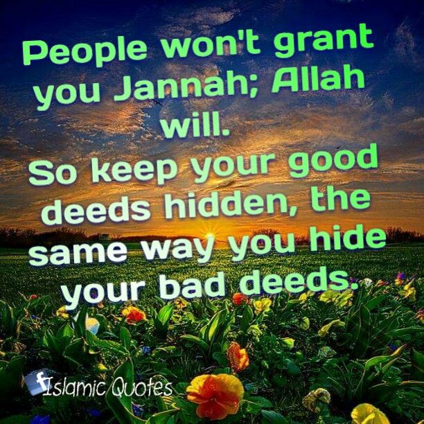 People won't grant you Jannah; Allah will. So keep your ...