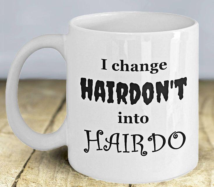 Funny Hairdresser Coffee Mug, Hairstylist Mug, Beautician Mug, Hairdresser Gift, Gift for Hairstylist, Gift for Beautician, Hair Salon Decor by PortunaghDesign on Etsy