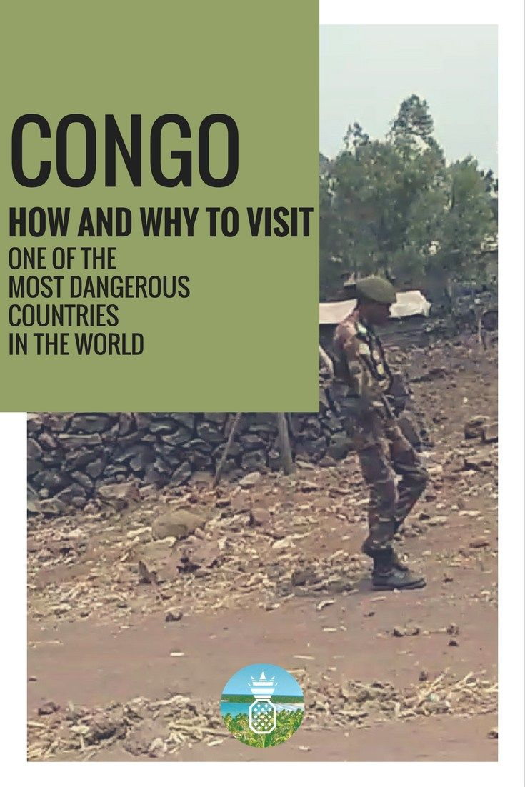 What made me want to go to the Democratic Republic of Congo, one of the most dangerous places of the world?