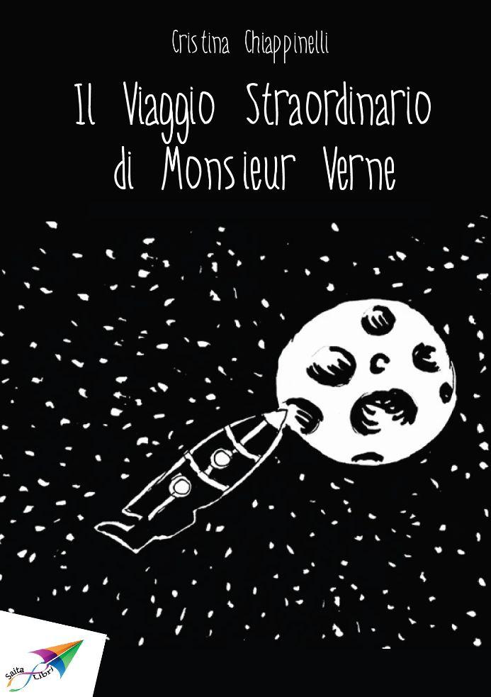 Il Viaggio Straordinario di Monsieur Verne, Cristina Chiappinelli, Saita publications, July 2013, ISBN: 978-618-5040-13-0 Free download at: http://www.saitabooks.eu/2013/07/ebook.34.html