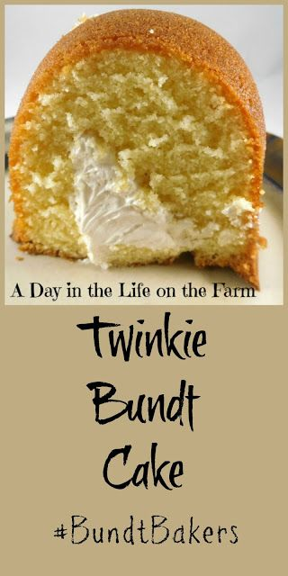 A Day in the Life on the Farm: Twinkie Bundt Cake #BundtBakers