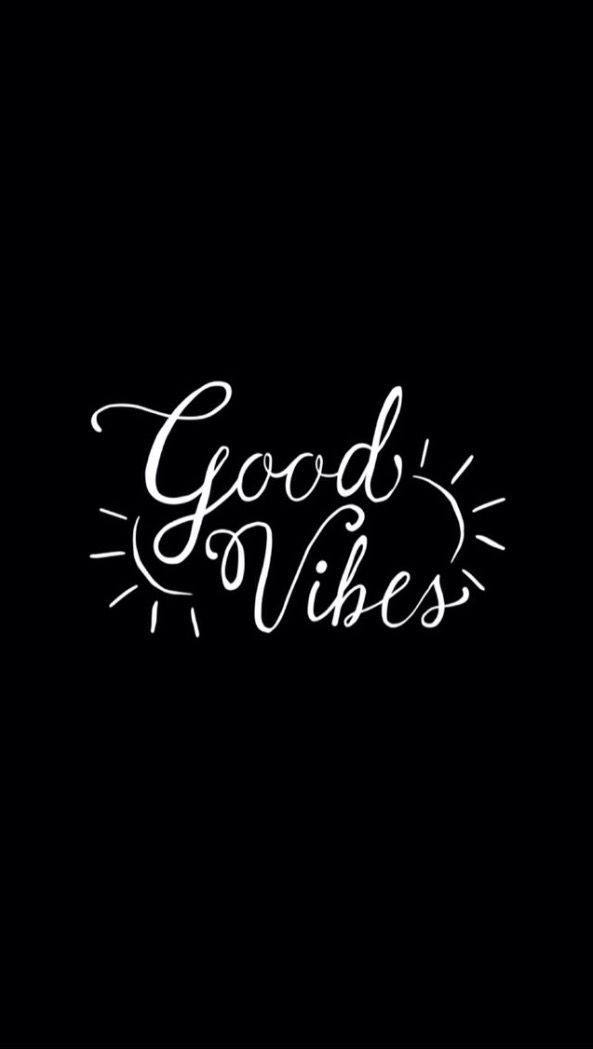 Pin By On Wallpaper In 2020 Good Vibes Wallpaper Black