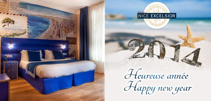 Bonne année 2014 | Happy new year - Hotel Nice Excelsior (Maranatha Hotels)