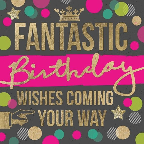 Fantastic Birthday Wishes Coming Your Way Birthday Card - product image