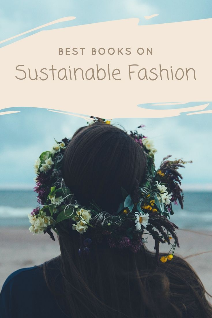 Best Books on Sustainable Fashion