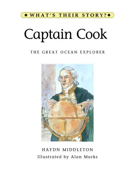 Captain Cook by Haydn Middleton, 31 pgs., in TAL