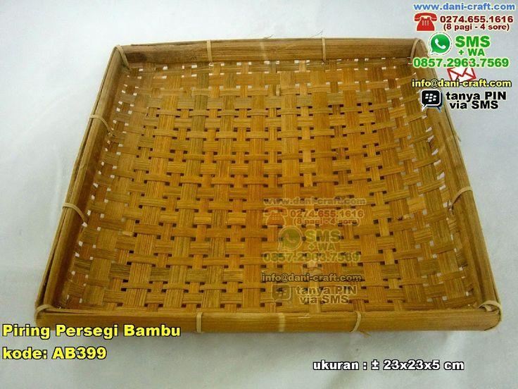 Piring Persegi BambuPiring Persegi Bambu WA 0857-4384-2114 & 0819-0403-4240 BBM 5B47CC61 #PiringPersegi #DistributorPersegi #souvenirMurah
