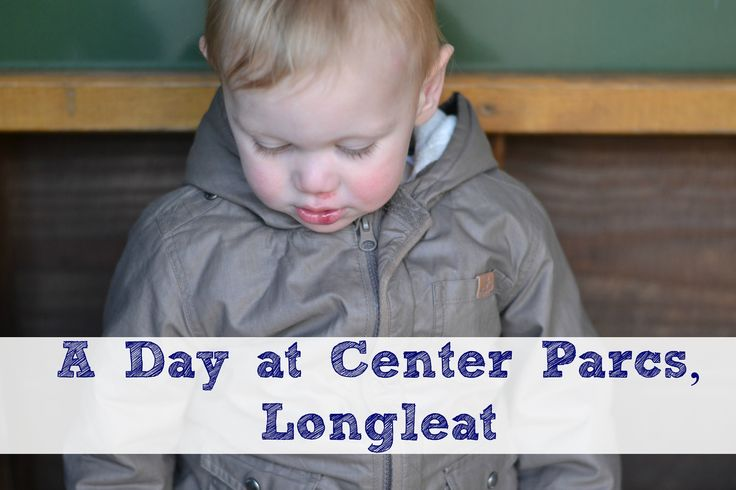A day at Center Parcs, Longleat