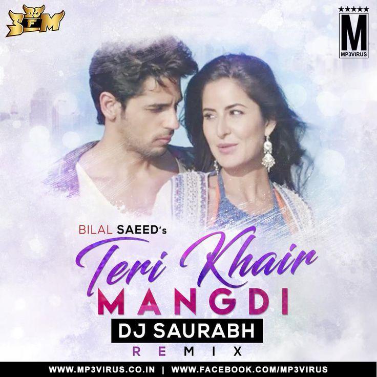 Ek Teri Khair Mangdi - DJ Saurabh Remix Latest Song, Ek Teri Khair Mangdi - DJ Saurabh Remix Dj Song, Free Hd Song Ek Teri Khair Mangdi - DJ Saurabh Remix
