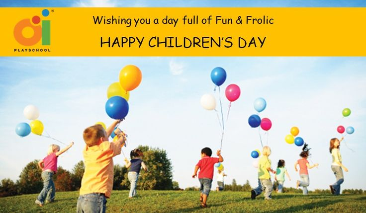 Oi Playschool Wishes You a Happy Children's Day...