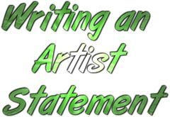 How to write an artist-statement about yourself so others will want you to work for them
