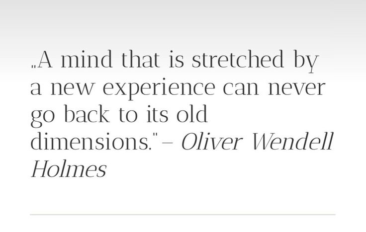 A mind that is streched...