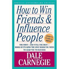 Dale Carnegie  How to Win Friends & Influence PeopleRecommendations Reading, 2013 Book, Book Taught, Dale Carnegie, Win Friends, Influence People, Book Boards, Favorite Book, Bad Reading