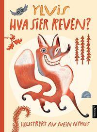 """Ylvis' """"The Fox"""" blir barnebok! - Aschehoug"""