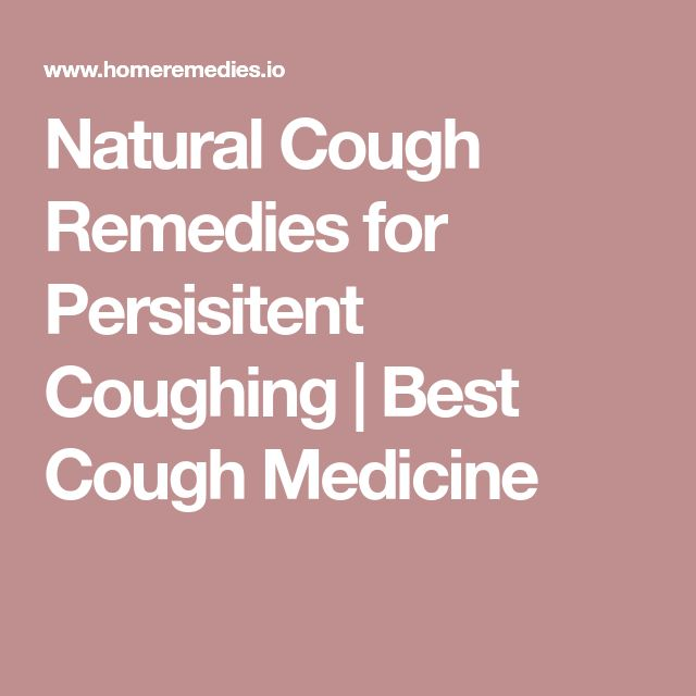 Natural Cough Remedies for Persisitent Coughing | Best Cough Medicine