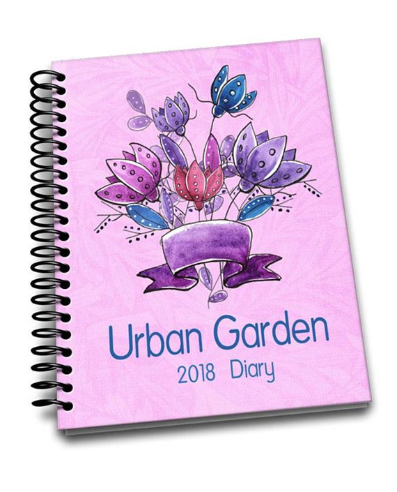 Urban Garden 8 x 10 Spiral Bound 2018 Diary and Planner | 2018 Diary | 60 Pages | A Page a Week