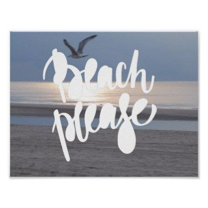 BEACH PLEASE | Fun Typography & Quote Poster - fun gifts funny diy customize personal