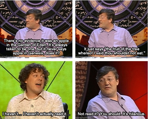 QI, Stephen Fry....speaks the words of thousands