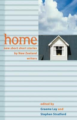 See Home : new short short stories by New Zealand writers in the library catalogue.