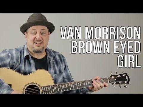 Brown Eyed Girl  Van Morrison Easy Songs Beginner Guitar