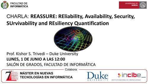 "Conferencia: ""REASSURE: REliability, Availability, Security, SUrvivability and REsiliency Quantification"", a cargo del Prof. Kishor S. Trivedi, Duke University (http://people.ee.duke.edu/~ktrivedi/)  Abstract: We will provide definitions, compare and contrast these terms and discuss quantification methods for key QoS attributes of computer and communication systems including reliability, availability, security, survivability and resilience. Simple examples will be used to illustrate these…"