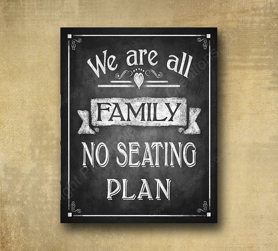 We Are All Family No Seating Plan Simple Wedding Chart Printed Chalkboard Sign Rustic Heart Line