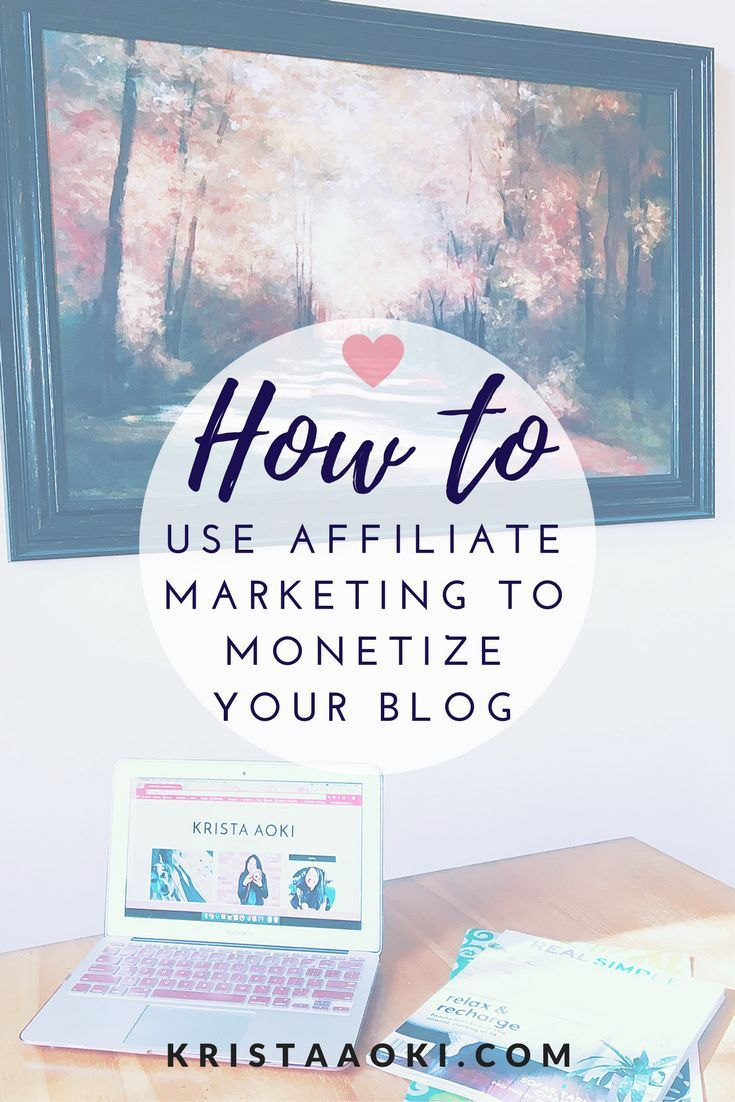 How to Use Affiliate Marketing to Monetize Your Blog @ , a lifestyle and travel blogBlogging is the perfect avenue to make your play-thing your pay-thing. One way you can easily monetize your blog is through affiliate marketing.