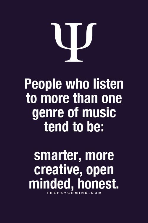 Fun Psychology facts here! But do they posses those characteristics because of the different types of music, or do they listen to different types of music because they already possess those characteristics?!