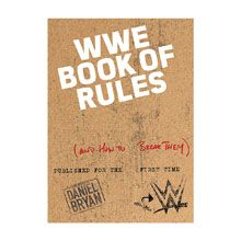 WWE Book of Rules: And How to Break Them