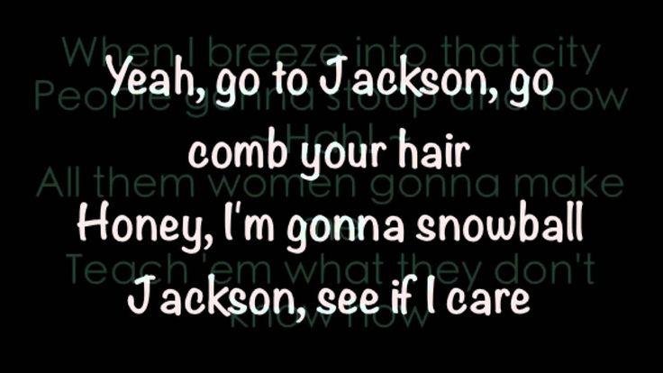 Jackson ~ Johnny Cash & June Carter -- lyrics --