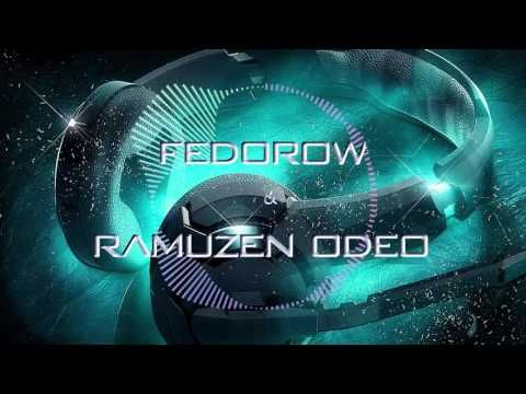 Ramuzen Odeo & Fedorow - Live ( Original _ Mix 2k16 )