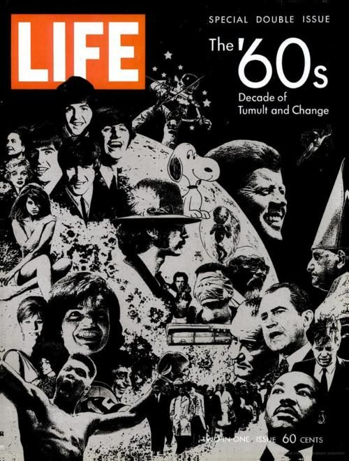 LIFE magazine, December 26th, 1969 The '60s: Decade of Tumult and Change
