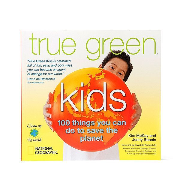 True Green Kids Book - everything a kid should know about living a greener life.