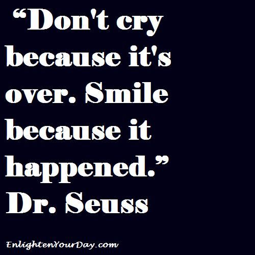 : Words Of Wisdom, Remember This, Senior Years, Favorite Quotes, Smile, Dr. Seuss, Inspiration Quotes, Senior Quotes, Dr. Suess