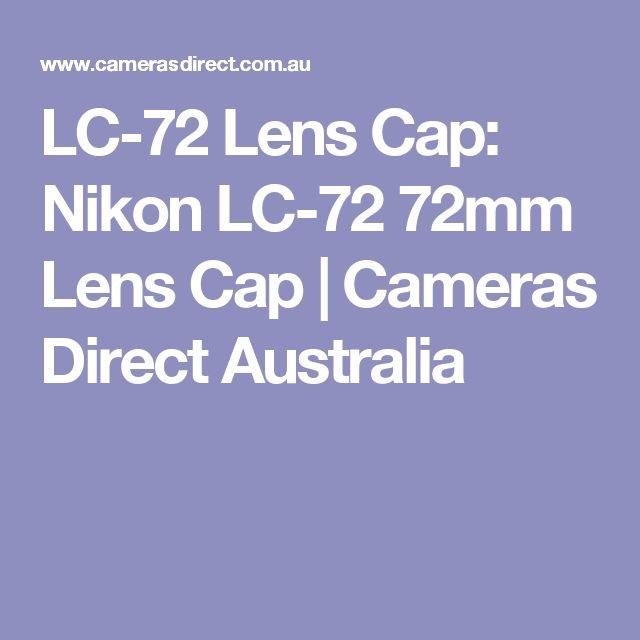LC-72 Lens Cap: Nikon LC-72 72mm Lens Cap | Cameras Direct Australia