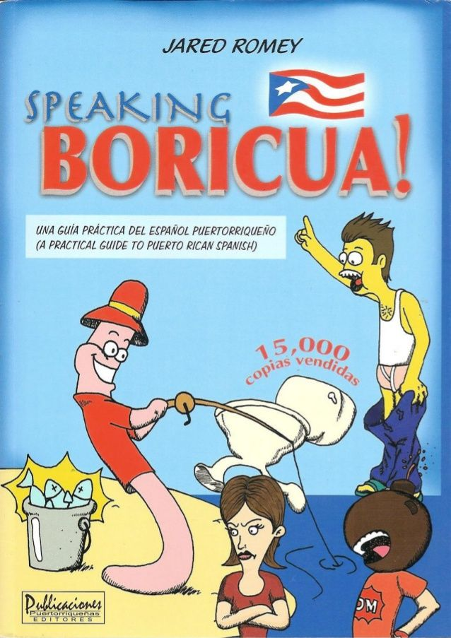 Speaking Boricua: Puerto Rican Spanish Dictionary (Book Preview)
