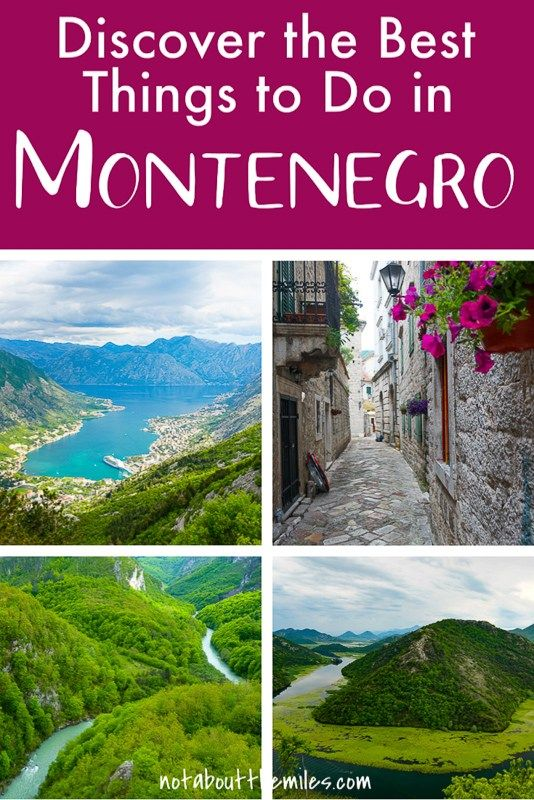25 Amazing Things to Do in Montenegro