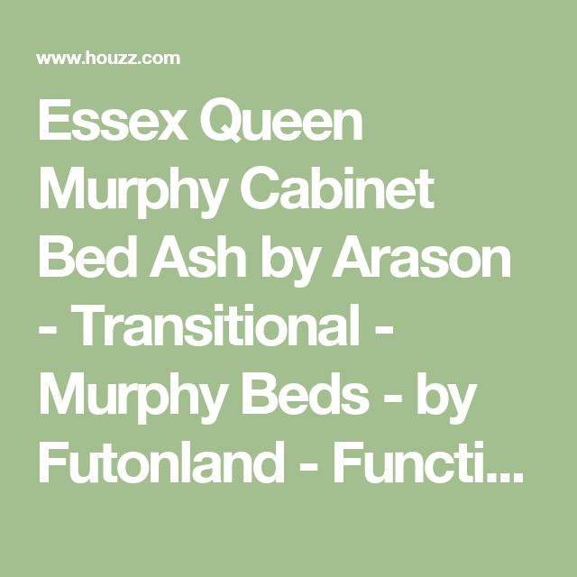 Essex Queen Murphy Cabinet Bed Ash by Arason - Transitional - Murphy Beds - by Futonland - Functional Furniture